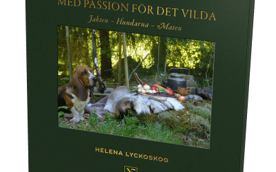 Med passion för det vilda – jakten, hundarna, maten